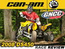 2008 BRP Can-Am DS450 ATV Ride Test & GNCC Race Review