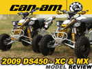 2009 CanAm DS450, DS450X MX & XC ATV Test Ride / Review