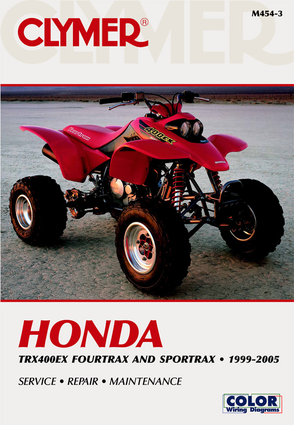 hondaatvtrx400ex 1999 2005 honda trx400ex clymer atv manual updated 07 400ex wiring diagram at panicattacktreatment.co