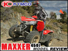 2012 KYMCO Maxxer 450i Sport Utility ATV Test Ride Review
