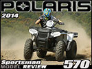 2014 polaris sportsman 570 review through the years polaris has made