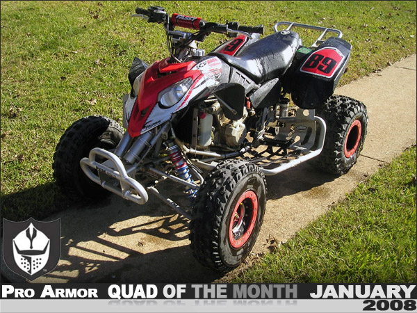 Pro Armor U0026 39 S January  U0026 39 08 Quad Of The Month