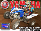2013 Yamaha Raptor 700 & 700r ATV Test Ride Review